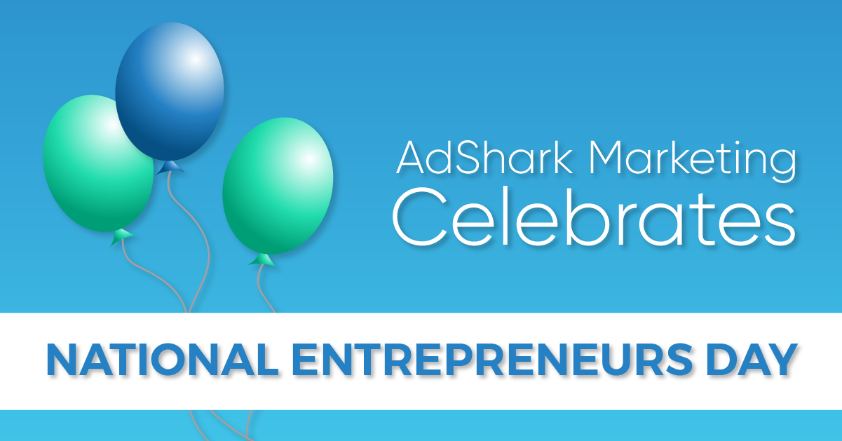 """A text image of three balloons with the text caption """"AdShark Marketing Celebrates National Entrepreneur Day."""""""